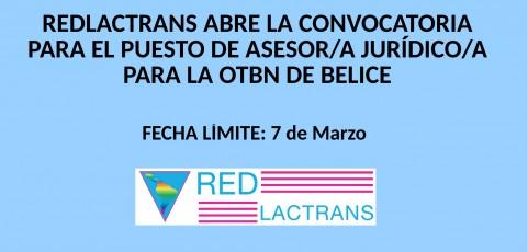 LA REDLACTRANS ABRE LA CONVOCATORIA PARA EL PUESTO DE ASESOR/A JURIDICO/A EN LA OTBN BELICE