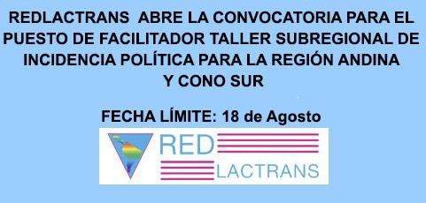 REDLACTRANS ABRE CONVOCATORIA PARA EL PUESTO DE FACILITACIÓN TALLER SUBREGIONAL DE INCIDENCIA POLÍTICA