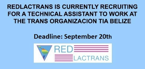 REDLACTRANS IS RECRUITING A TECHNICAL ASSISTANT FOR THE OTBN TIA BELIZE