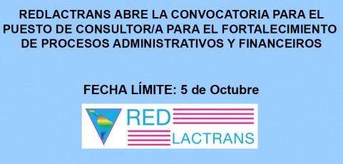 REDLACTRANS ABRE LA CONVOCATORIA PARA EL PUESTO DE CONSULTOR/A PARA EL FORTALECIMIENTO DE PROCESOS ADMINISTRATIVOS Y FINANCIEROS